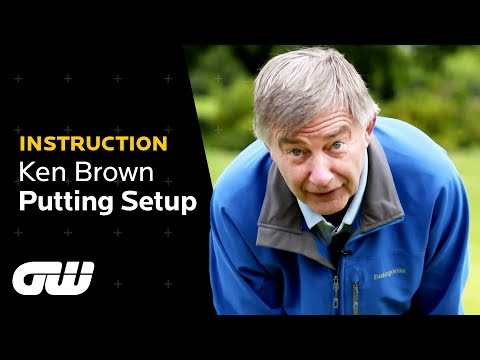 The Putting Setup That Will Help You Dominate the Greens! | Ken Brown Putting Tips | Golfing World