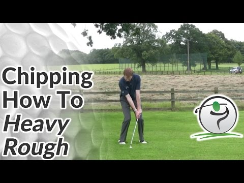 Chipping – Difficult Golf Lies – How to Chip from the Rough