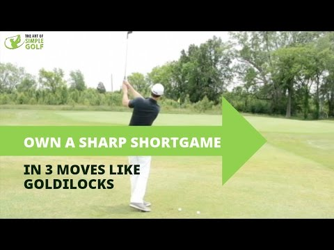 Best Golf Tip For Chipping And Distance Control: Lessons From Goldilocks