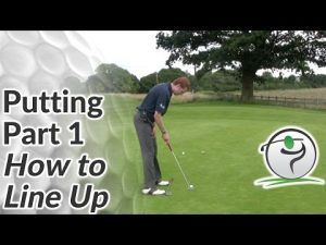 Golf Putting – Part 1 – How to Line Up for a Putt