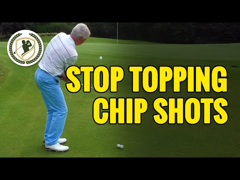 CHIPPING TIPS – HOW TO STOP TOPPING YOUR GOLF CHIPS