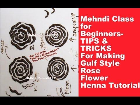 Mehndi Class for Beginners- TIPS TRICKS For Making Gulf Style Rose Flower Henna Designs Tutorial
