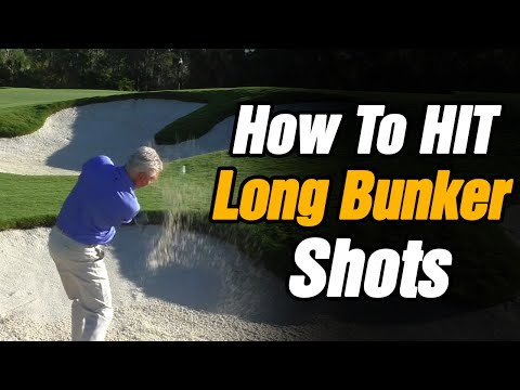 HOW TO HIT A LONG BUNKER SHOT – SAND TRAP GOLF TIPS