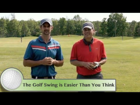 Learn A Simple Golf Swing: The Golf Swing Is Easier Than You Think!