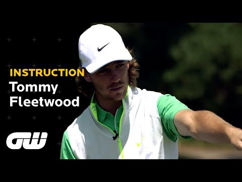 GW Instruction: Tommy Fleetwood chipping masterclass