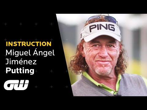 Miguel Ángel Jiménez: My Number One Putting Tip! | Instruction | Golfing World