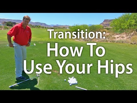 Golf Transition – How To Use Your Hips in The Downswing