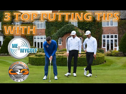 3 TOP PUTTING TIPS with MEandMYGOLF