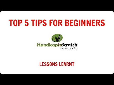 Lessons Learnt: Top 5 Golf Tips For Beginners