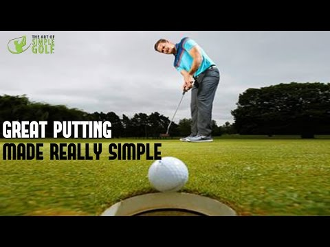 Golf Putting Stroke Made Simple: Principles To Improve Putting Stroke