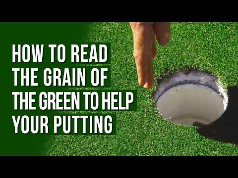 How to Read the Grain of the Green to Help your Putting | John Collins