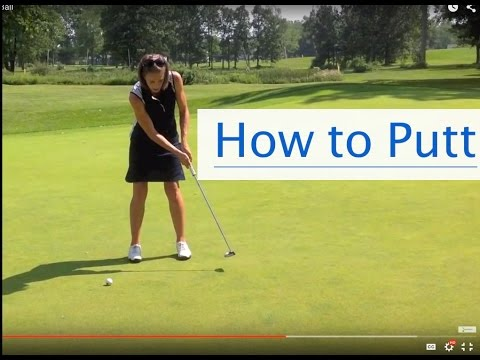Putting Techniques – How to Putt a Golf Ball