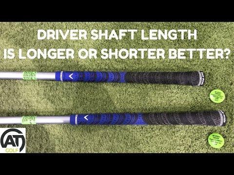 DRIVER SHAFT LENGTH – IS LONGER OR SHORTER BETTER?