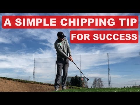 A SIMPLE CHIPPING TIP FOR SUCCESS