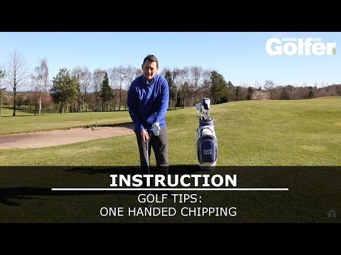 Golf Tips: One handed chipping