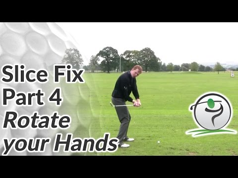Golf Slice Fix – Part 4 – Rotate your Hands