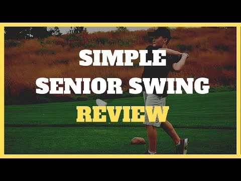 Simple Senior Swing Review | Truth On Alex Fortey