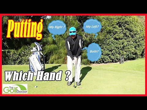 Should my right hand or my left hand control my putting stroke?