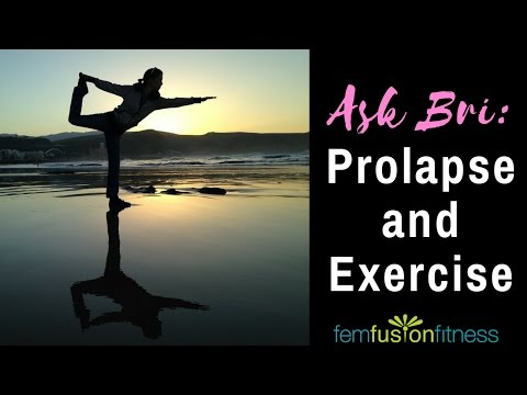 Prolapse and Exercise: To Do, and To Avoid!