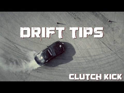 DRIFT TIPS – Clutch Kick