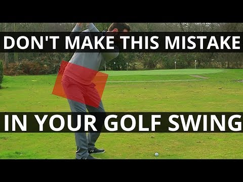 DON'T MAKE THIS MISTAKE IN YOUR GOLF SWING