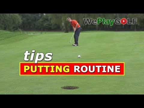 Make LESS PUTTS with a PUTTING Routine – Golf Tips to become a better putter