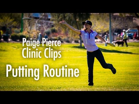 Paige Pierce Disc Golf Clinic Clips | Putting Routine