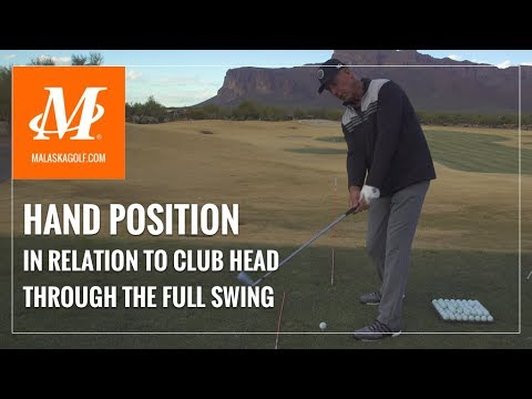 Malaska Golf // Hand Position: Are Your Hands in Front of the Club Head?