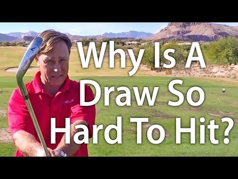 Golf Tip: Why Is A Draw Shot So Hard To Hit?
