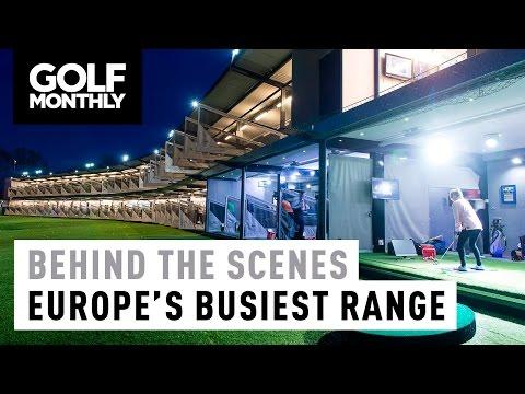 Behind The Scenes – Europe's Busiest Driving Range