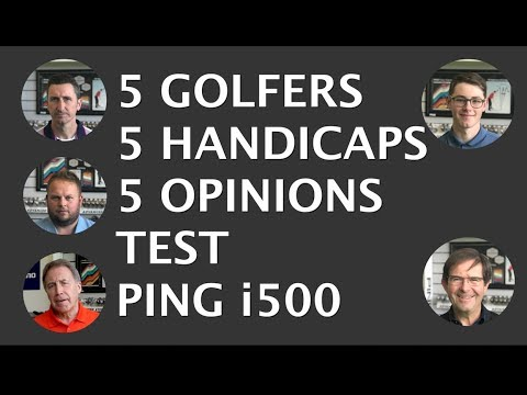 5 Golfers – 5 handicaps – Test Ping i500 irons