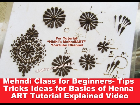 Mehndi Class for Beginners-Tips Tricks Ideas for Basics of Henna tattoo ART Tutorial Explained Video