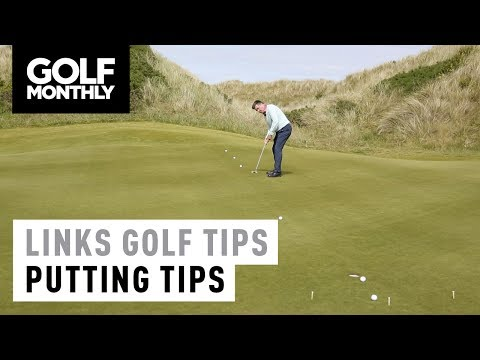Links Golf Masterclass – Putting Tips