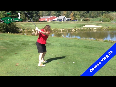 ON THE GOLF COURSE – Golf tips and swing lessons VLOG BLOG -Fun! 18 holes @ Crotched Mountain Resort