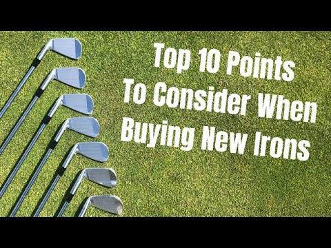 Top 10 Things To Consider When Buying New Irons