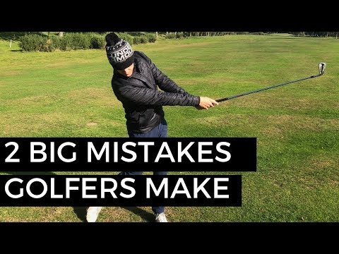 TWO BIG MISTAKES GOLFERS MAKE WITH THEIR IRONS
