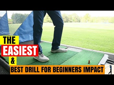 THE EASIEST AND BEST DRILL FOR BEGINNERS IMPACT & GIVING GOLFERS CONSISTENCY IN CONTACT