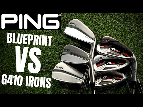 PING MID-HIGH HANDICAP G410 IRONS vs PING LOW HANDICAP BLUEPRINT IRONS