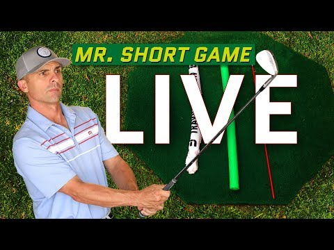 Mr. Short Game Live Today 🔴 Chipping and Pitching Tips!