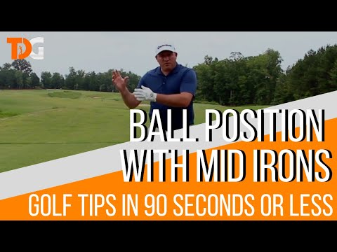 Ball position with Mid Irons – Golf Tips in 90 Seconds or Less
