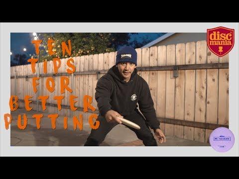 TEN Tips For BETTER Putting! DISC GOLF 2019