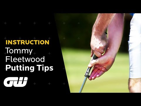 Tommy Fleetwood Explains His Claw Putting Grip   Tommy Fleetwood's Putting Tips   Golfing World