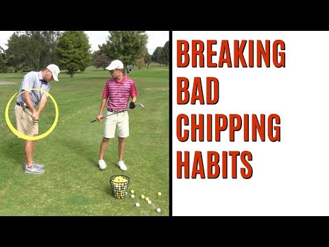 GOLF: Breaking Bad Chipping Habits