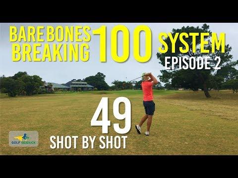 How to Break 100 – Back2Beginner – Bare Bones Breaking 100 System – Episode 2
