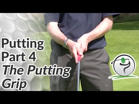 Golf Putting – Part 4 – How to Grip the Putter in your Hands