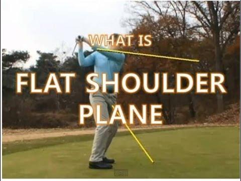 Swing Fault – Flat Shoulder Plane