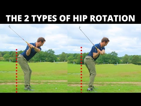 DID YOU KNOW THERE ARE 2 DIFFERENT TYPES OF HIP ROTATION? WHICH IS BEST FOR YOUR GOLF SWING?