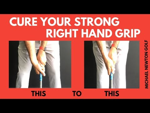Golf Grip Cure Your Strong Right Hand Grip Quickly