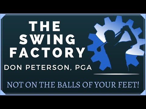GOLF TIP – NOT ON THE BALLS OF YOUR FEET!