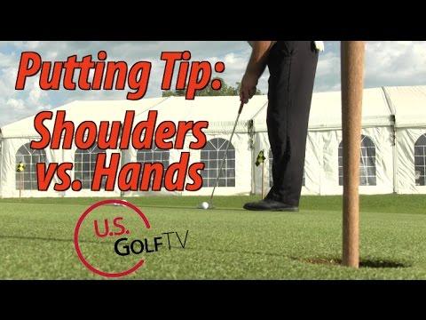 Putting Stroke Tip:  Shoulders vs. Hands